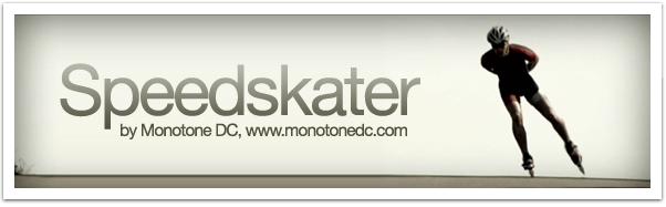 Speedskater Monotone DC